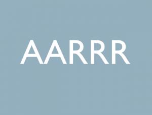「AARRR」 今更だけど抑えておくべきグロースハッカーのコンバージョンの見方