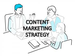 コンテンツマーケティング戦略の必要性とは?戦略を立てる手順を紹介